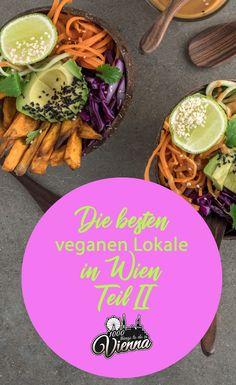 Auf der Suche nach veganen Lokalen in Wien? In unserem Teil II stellen wir euch die besten veganen Restaurants in Wien vor. Restaurant Bar, Lokal, Vienna, Restaurants, Table Decorations, Food, Travel, Backyard Parties, Searching
