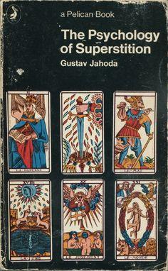 Gustav Jahoda. The Psychology of Superstition. 1969.