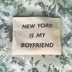New York is my boyfriend. Zac is my husband. Paris is my BFF. I Love Ny, Love You, Empire State Of Mind, City That Never Sleeps, Word Up, My Boyfriend, New York City, Thoughts, My Favorite Things