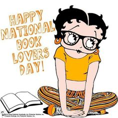 HAPPY NATIONAL BOOK LOVERS DAY|| LITERARY MONDAY. – Magical BookLush Lovers Day, Book Lovers, Books To Read, My Books, Black Betty Boop, Animated Cartoon Characters, Betty Boop Pictures, Year Quotes, Book Quotes
