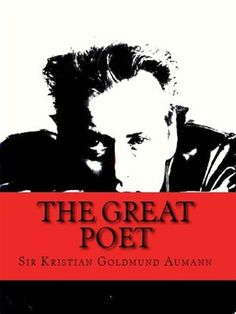 Buy The Great Poet; Complete Poetical Works of Sir Kristian Goldmund Aumann by Sir Kristian Goldmund Aumann and Read this Book on Kobo's Free Apps. Discover Kobo's Vast Collection of Ebooks and Audiobooks Today - Over 4 Million Titles! Poetry Books, Book Nooks, Laughter, It Works, Audiobooks, Poems, This Book, Ebooks, Feelings
