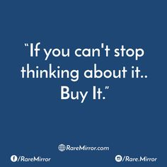 #raremirror #raremirrorquotes #quotes #like4like #likeforlike #likeforfollow #like4follow #follow #followback #follow4follow #followforfollow #stop #thinking #buy #sarcasm #funny #comedy #sarcasmquotes #funnyquotes #comedyquotes