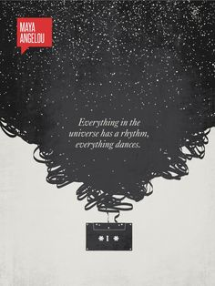 """Title : Silence Article #: 01043 """"Everything in the universe has a rhythm, everything dances."""" - Maya Angelou Inspired by one of Maya Angelou's most famous quotes, this illustration depicts a cassette"""