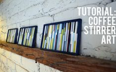 DIY coffee stirrer wall art tutorial from Jess at Make & Do Girl!