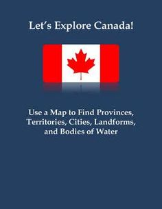 "FREE This assignment is titled ""Let's Explore Canada! Use a Map to Find Canadian Provinces, Territories, Cities, Landforms, and Bodies of Water. Social Studies Curriculum, Teaching Social Studies, Homeschool Curriculum, Fun Classroom Activities, Map Skills, Middle School Classroom, Study History, Elementary Teacher, Behavior Management"