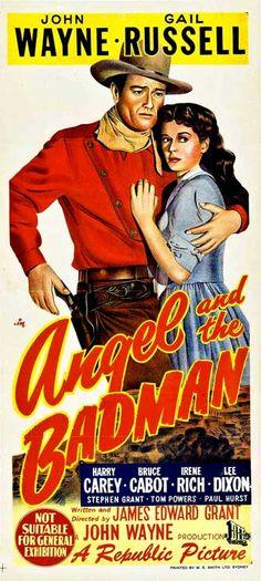 ANGEL AND THE BADMAN (1946) - John Wayne - Gail Russell - Harry Carey - Bruce Cabot - Irene Rich - Lee Dixon - A John Wayne Production - Written & Directed by James Edward Grant - Australian Insert Movie Poster.