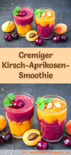 Kirsch-Aprikosen-Smoothie selber machen - ein gesundes Smoothie-Rezept zum Abnehmen für Frühstücks-Smoothies oder sättigende Diät-Mahlzeiten ...