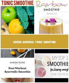 Eating for Hormonal Balance + Green Adrenal Tonic Smoothie smoothie diet Green Adrenal Tonic Smoothie