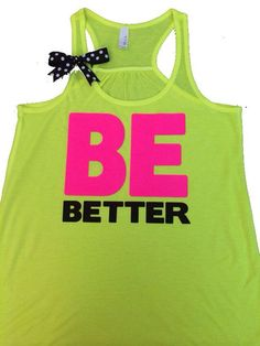 Be Better - NEON - Ruffles with Love - Racerback Tank - Womens Fitness