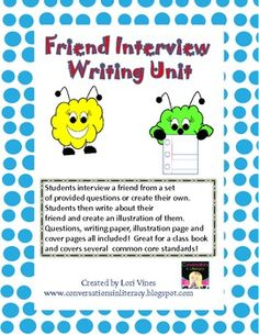 Friends Interview Friends Writing Packet: build classroom community and get to know each other better with this writing activity- Common Core aligned-$