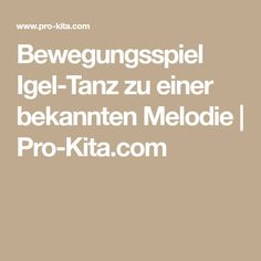 Bewegungsspiel Igel-Tanz zu einer bekannten Melodie | Pro-Kita.com