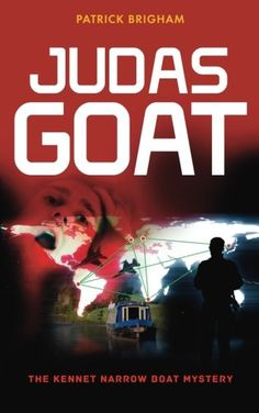 Judas Goat: The Kennet Narrow Boat Mystery by Patrick Bri... https://www.amazon.com/dp/1861510004/ref=cm_sw_r_pi_dp_x_PbTgybETS2NQP