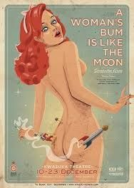 A Woman's Bum is like the Moon poster art (hitting 'queue' before I let my fingers type what I'm thinking) ;) I apologise but this is not vintage as I thought! Just done in the style, tag removed … I. Vintage Humor, Vintage Ads, Funny Vintage, Vintage Advertising Posters, Old Advertisements, Play Poster, Poster On, Pin Up Girls, Flapper