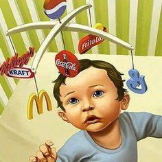 This picture is a great representation of how consumerism affects us from a very young age. Although parents may try and hide their children from consumerism, it is everywhere, and it affects all of us. Protest Kunst, Protest Art, Satire, Social Art, Social Media, Culture Jamming, Satirical Illustrations, Consumer Culture, Ap Studio Art