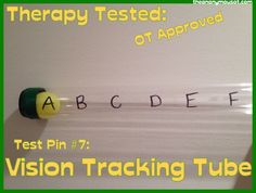 Pinterest Pins Tested in Occupational Therapy:     DIY Vision Tracking Tube    From theanonymousot.com