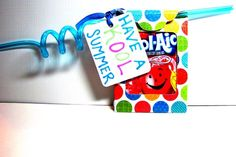 """Have a """"kool"""" summer. cute for end of year treat. could also tie with bottle of bursts or single pouch and bottle of water"""