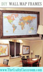 DIY Wall Map Frames for the Classroom