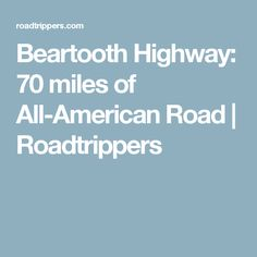 Beartooth Highway: 70 miles of All-American Road | Roadtrippers
