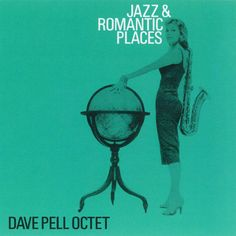 022_Robert Guidi_Jazz and Romantic Place - Dave Pell