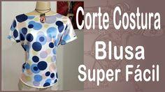 Corte e Costura passo-a-passo Blusa Super Fácil - Faça essa Blusa em 9 m...