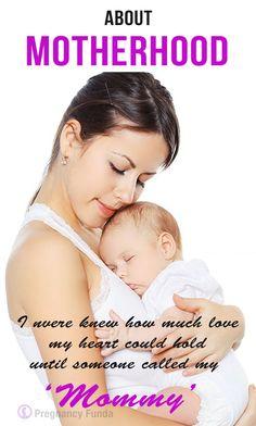 About Motherhood. #parenting