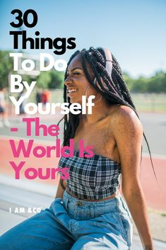 MUST READ: 30 Things To Do By Yourself : The World Is Your Playground Things to do when bored, things to do by yourself, things to do by yourself at home, things to do by yourself for fun, things to do by yourself ideas, things to do by yourself self care, things to do by myself #ThingsToDoByYourself #ThingsToDoByMyself Activities For Adults, List Of Activities, Creative Activities, Cheap Hobbies, Hobbies For Women, Things To Do When Bored, Fun Things, Self Development, Personal Development