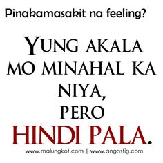 Love Quotes For Him Patama : ... Pinterest Tagalog Love Quotes, Pick Up Lines Tagalog and Love quotes
