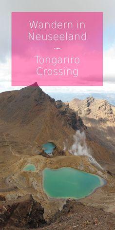 Der Tongariro-Crossing gehört zu den spektakulärsten Wanderungen der Welt. Lies hier, wie du den Vulkan gegen den Strom bezwingst!
