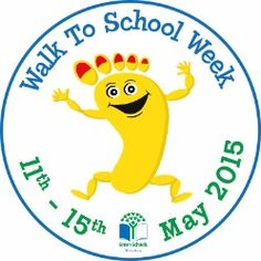 May 11-15, 2015 is Walk to School Week in Ireland. Go to www.healthaware.org for link to more information.