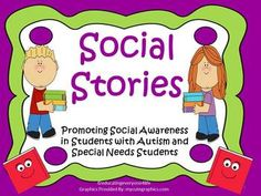 Social+Stories:+  Special+Education+Students,+Students+With+Autism,+The+Inclusive+Classroom,+and+Promoting+Positive+Behaviors  This+social+skill+unit+includes+12+social+stories+and+9+visual+charts+to+use+in+your+classroom.+I+have+included+a+black+and+white+copy+of+posters+along+with+the+color+copy.