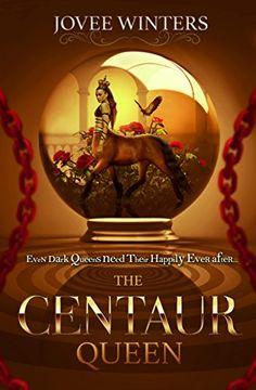 The Centaur Queen (The Dark Queens Book 7) by Jovee Winters https://www.amazon.com/dp/B06ZZRZ4BJ/ref=cm_sw_r_pi_dp_x_lsO8ybRDFRQGE