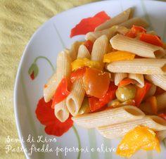 Pasta fredda peperoni e olive - Ricetta Pasta fredda integrale | Semi di Lino blog