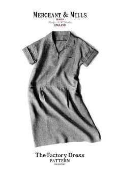 Merchant and Mills Patterns - The Factory Dress
