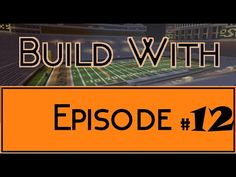 Build With - Episode 12 (Boone Pickens Stadium) - YouTube