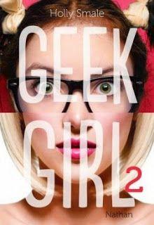 D'un livre à l'autre: Geek Girl 2 de Holly Smale