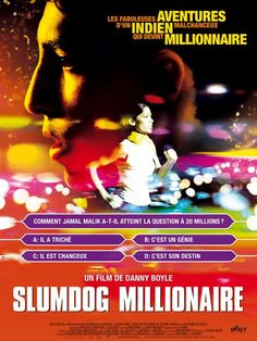 Slumdog Millionaire was a film made in 2009 that takes place in India