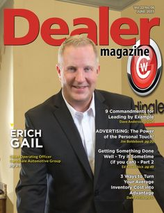 Dealer Magazine published this article featuring Erich K. Gail, COO of the Cardinale-Group of Companies regarding Zero Moment Retail. Read the article in it's entirety here.