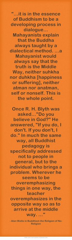 """Once R. H. Blyth was asked…""""Do you believe in God? He answered, """"If you do, I don't. If you don't, I do."""""""