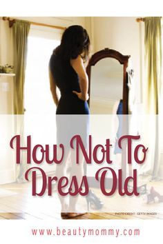 "How Not To Dress Old. Are your clothes aging you? Learn the difference between ""old"" clothes and ""young"" clothes with these simple tips! 60 Fashion, Fashion Over 50, Fashion Beauty, Autumn Fashion, Fashion Trends, Fashion Women, Fashion Hacks, 40 Year Old Womens Fashion, Mature Fashion"