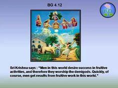 Bhagavad Gita Chapter 4, Verse 12.