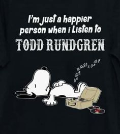 Todd Rundgren, Happy, Fictional Characters, Ser Feliz, Fantasy Characters, Being Happy