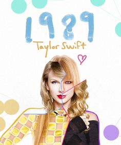 """""""I was born in 1989. My life inspired me. But this time I was not broken and devastated, but on the rise. Now it's all about my life. I say with my album: """"Begin to live your own life."""""""" - Taylor Swift"""