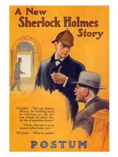 """Advertisement for coffee substitute Postum with a surprising Sherlock Holmes tie-in. Published in the December 1914 issue of JUDGE. Holmes: """"Did you observe, Watson, the trembling hand, the. New Sherlock Holmes, Sherlock Holmes Stories, Sherlock Bbc, Sherlock Books, John Watson, Vintage Advertisements, Vintage Ads, Vintage Movies, The Science Of Deduction"""