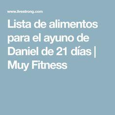 Lista de alimentos para el ayuno de Daniel de 21 días | Muy Fitness