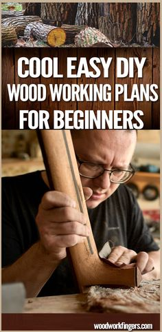 Cool Easy DIY Wood Working Plans For Beginners - wood working projects tools