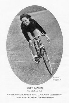 Tee-side Road Club's Mary Dawson, 1954 winner of the R.T.T.C. British Best All-Rounder time trial completion.