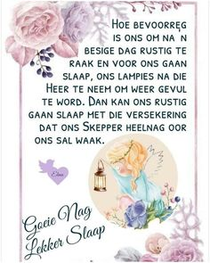 Evening Greetings, Good Morning Greetings, Afrikaanse Quotes, Good Night Blessings, Goeie Nag, Goeie More, Christian Messages, Good Night Sweet Dreams, Good Night Quotes