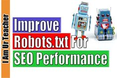 This blog is all about robots.txt and how you can edit your robots.txt to improve your website traffic and ranking. Optimizing robots.txt will lead you to a great path of success.