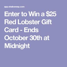 Enter to Win a $25 Red Lobster Gift Card - Ends October 30th at Midnight