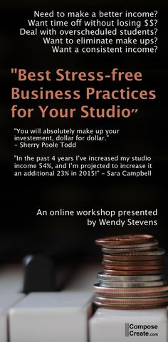 """Online piano teaching workshop """"Best Stress-free Business Practices."""" Registration and SALE starts April 27th. #piano #business"""